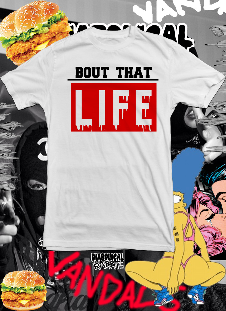 Bout That Life White Tee Diabolical Rabbit®