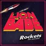 Song Of The Day By Lion Babe – Rockets Featuring Moe Moks