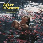 Video And Song Of The Day By Kali Uchis – After The Storm