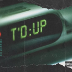 Song Of The Day By Rae Sremmurd – T'd Up